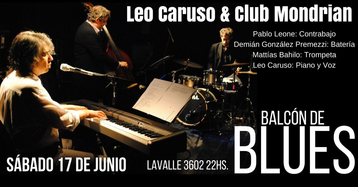 Afiche Leo Caruso y Club Mondrian