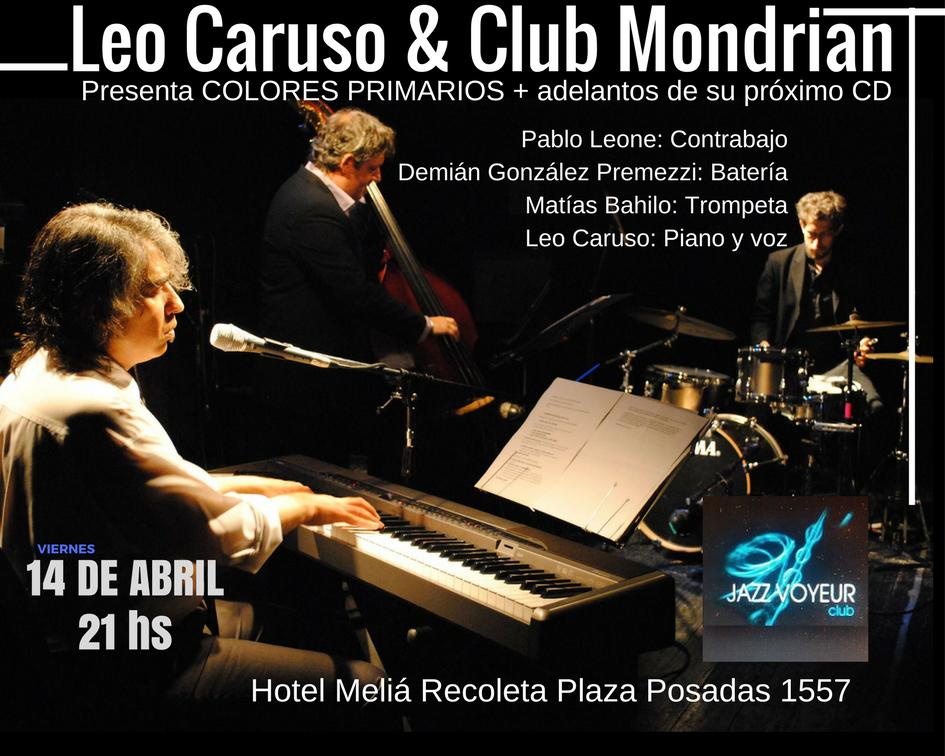 Leo Caruso & Club Mondrian